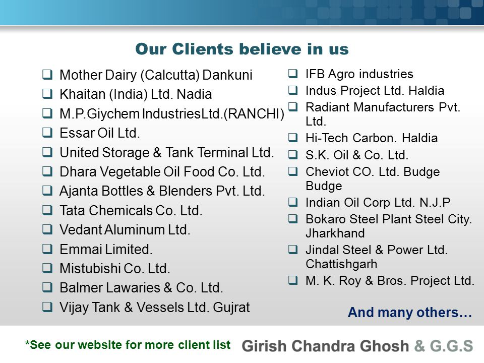 Our Clients believe in us  Mother Dairy (Calcutta) Dankuni  Khaitan (India) Ltd.