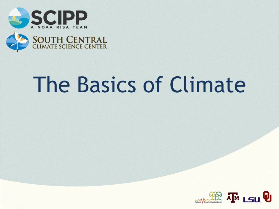 The Basics of Climate