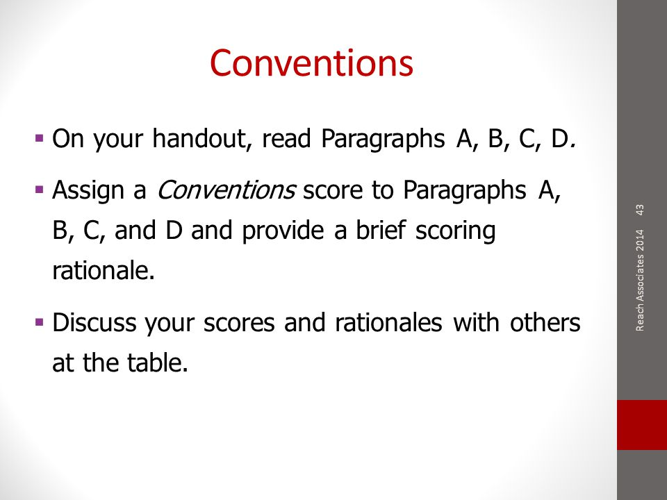Conventions 43  On your handout, read Paragraphs A, B, C, D.