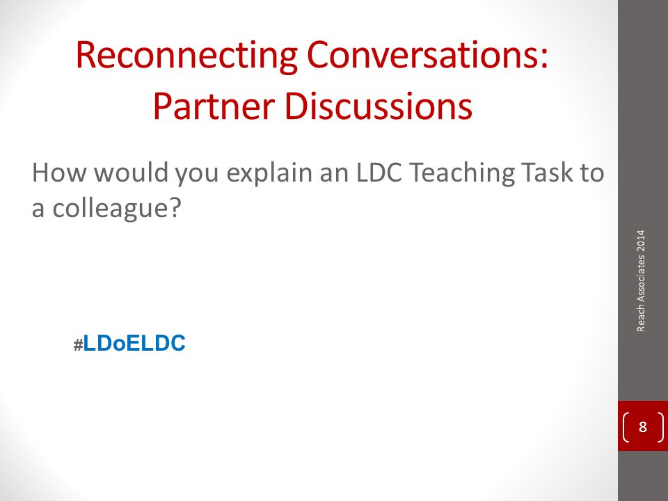 LDC Website www.ldc.org 59 Reach Associates 2014