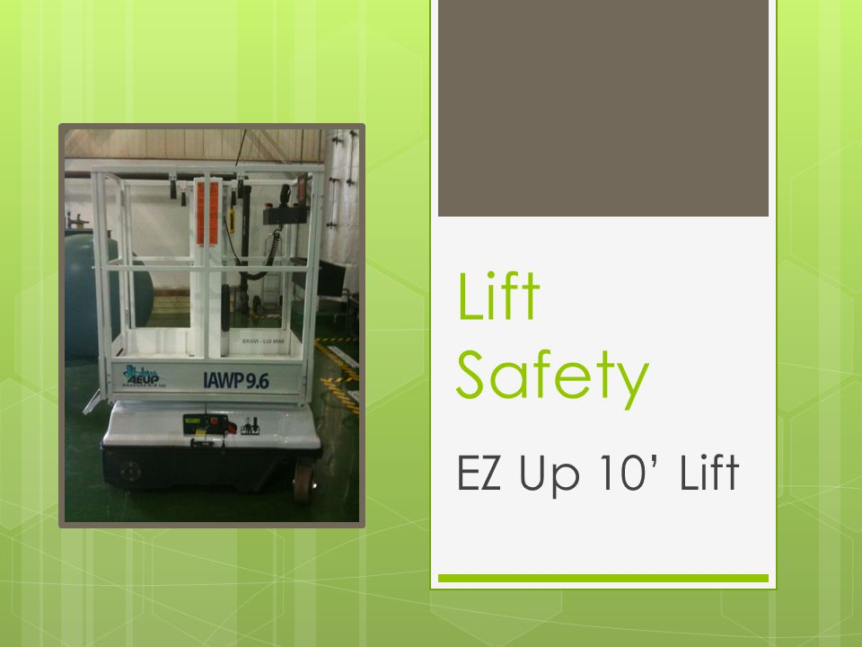 Lift Safety EZ Up 10' Lift