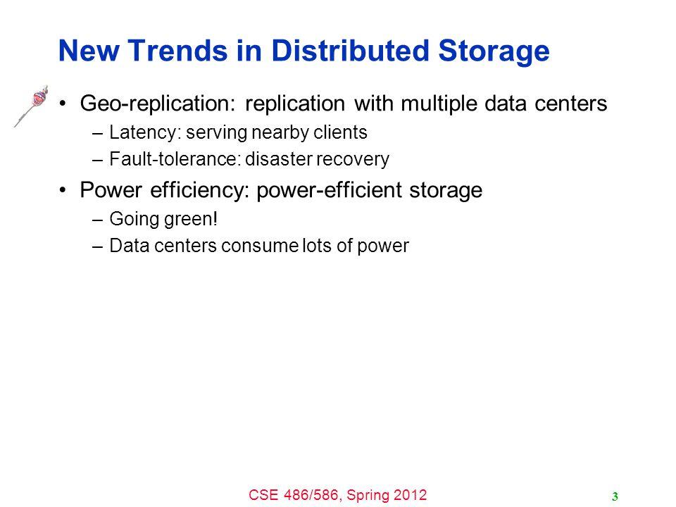 CSE 486/586, Spring 2012 Data Centers 4 Buildings full of machines