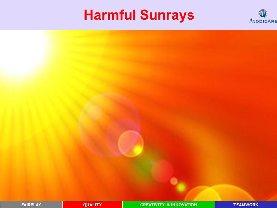 FAIRPLAYQUALITYCREATIVITY & INNOVATIONTEAMWORK Harmful Sunrays