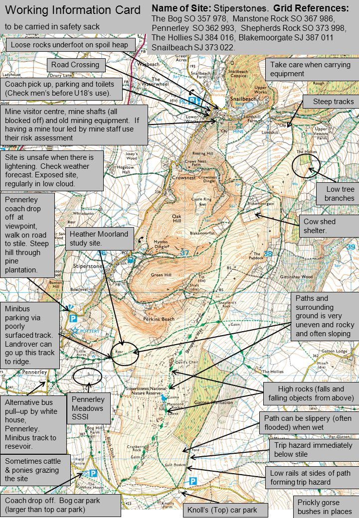 Possible egress routes Name of Site: Stiperstones ridge walk Grid References: The Bog SO 357 978 Manstone Rock SO 367 986 Shepherds Rock SO 373 998 Blakemoorgate SJ 337 010 Snailbeach SJ 373 022 Working Information Card to be carried in safety sack Site is unsafe when there is lightening.