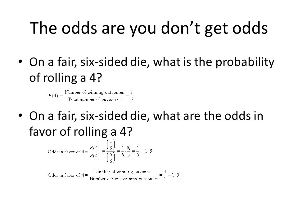 What is probability What are odds of winning (odds in favor of an event)