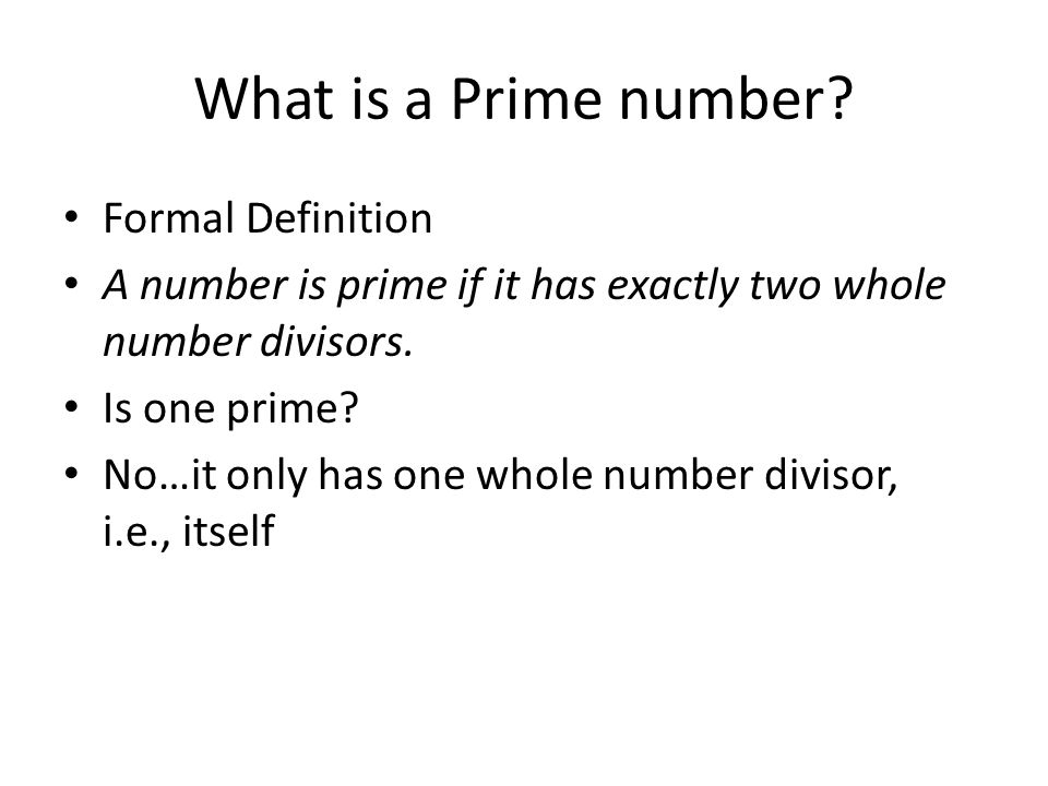 What is a Prime number.