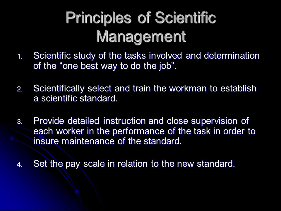 Principles of Scientific Management 1.