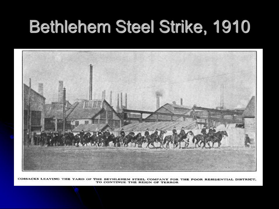 Bethlehem Steel Strike, 1910