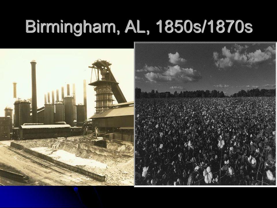 Birmingham, AL, 1850s/1870s