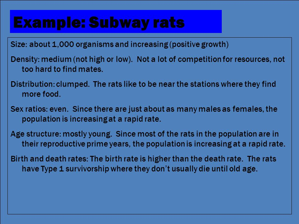 #2.2 Aim: How do we describe populations? Agenda QOD (5) Lesson: populations (15) Activity: (15) Summary (5) HW #9 Example: Subway rats Size: about 1,
