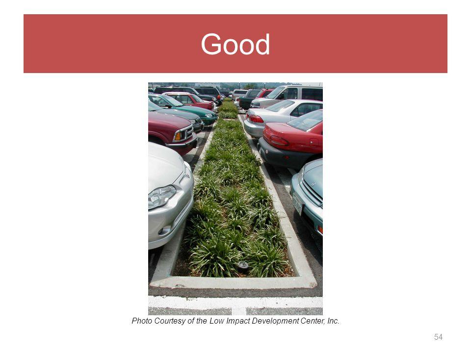 Good 54 Photo Courtesy of the Low Impact Development Center, Inc.