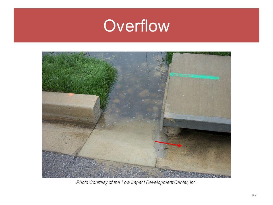 Overflow 67 Photo Courtesy of the Low Impact Development Center, Inc.