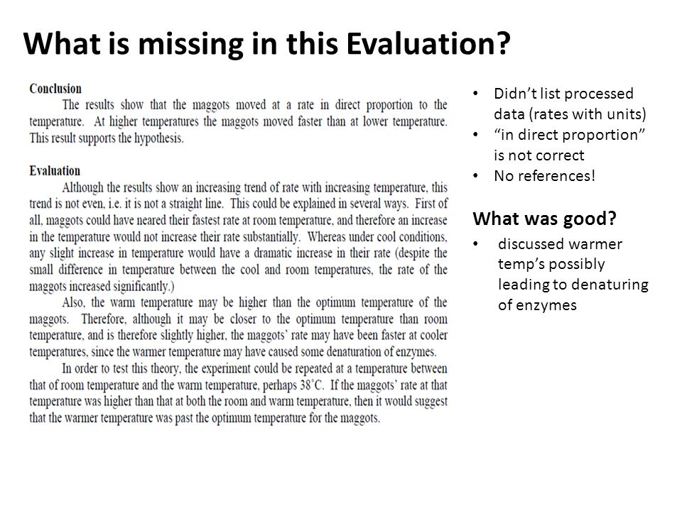 What is missing in this Evaluation.