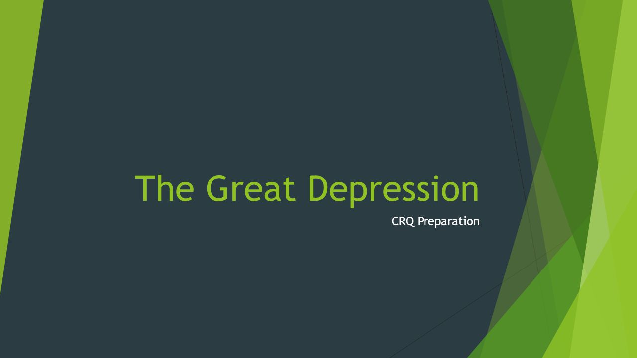 The Great Depression CRQ Preparation