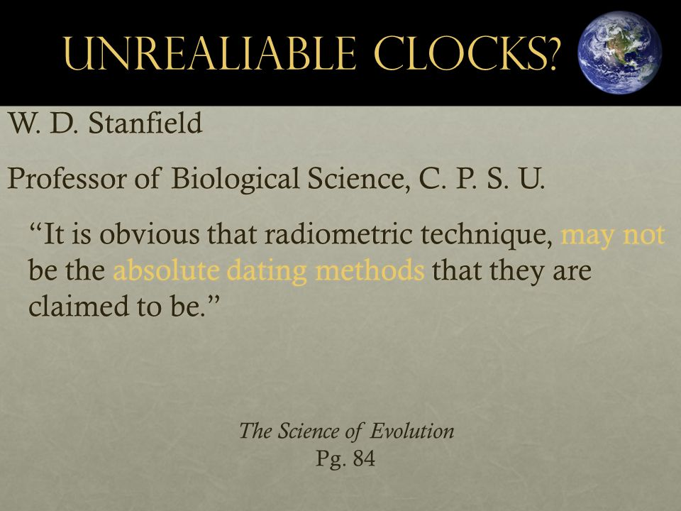 Unrealiable clocks. W. D. Stanfield Professor of Biological Science, C.
