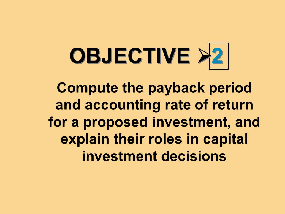 OBJECTIVE  5 5 Incorporate the tax shield into capital expenditure analysis
