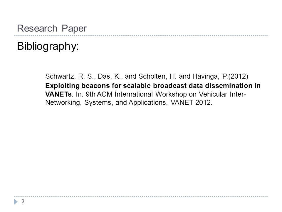Research Paper 2 Bibliography: Schwartz, R.S., Das, K., and Scholten, H.