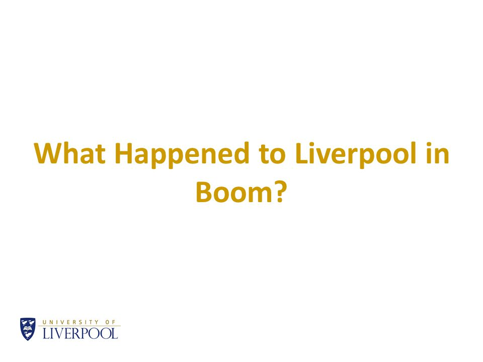 What Happened to Liverpool in Boom