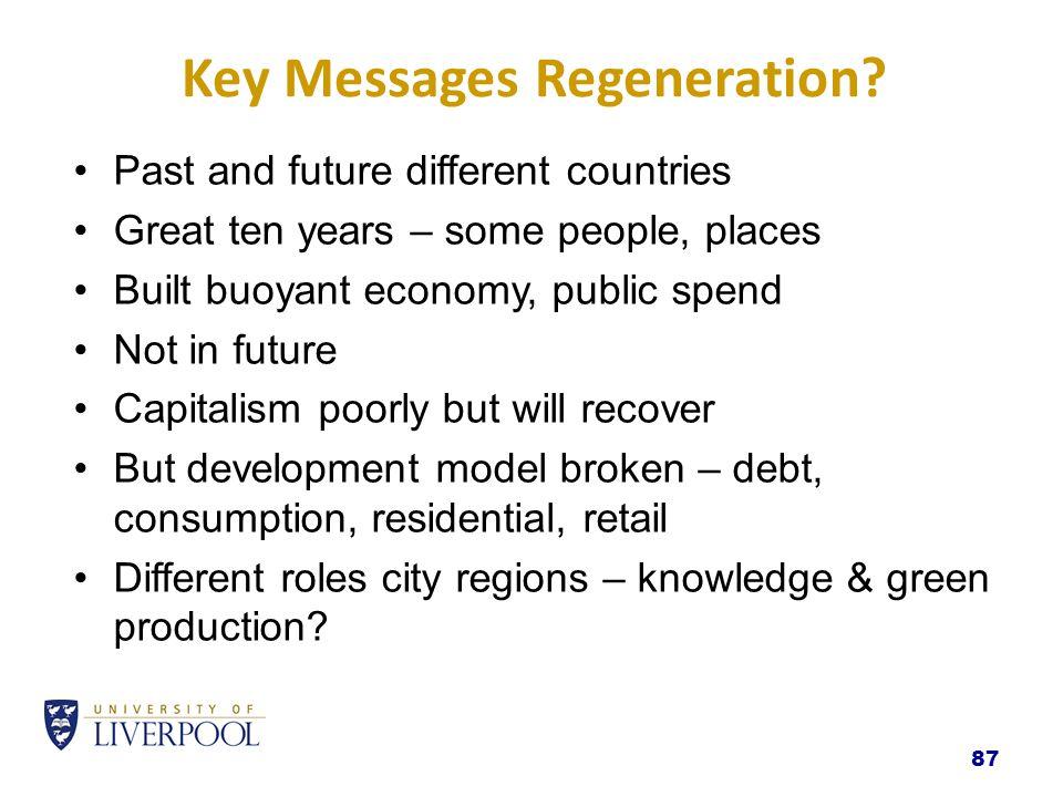 Key Messages Regeneration.