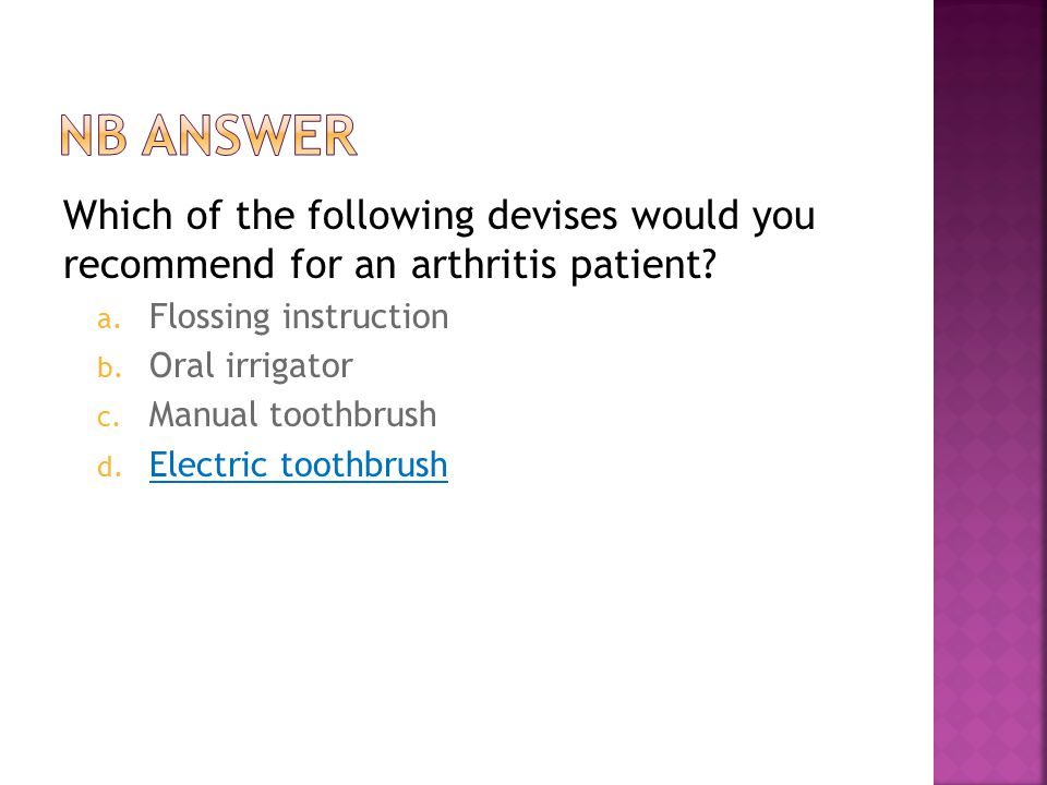 Which of the following devises would you recommend for an arthritis patient.