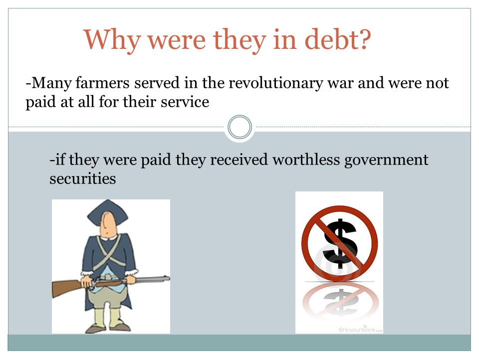 Why were they in debt.