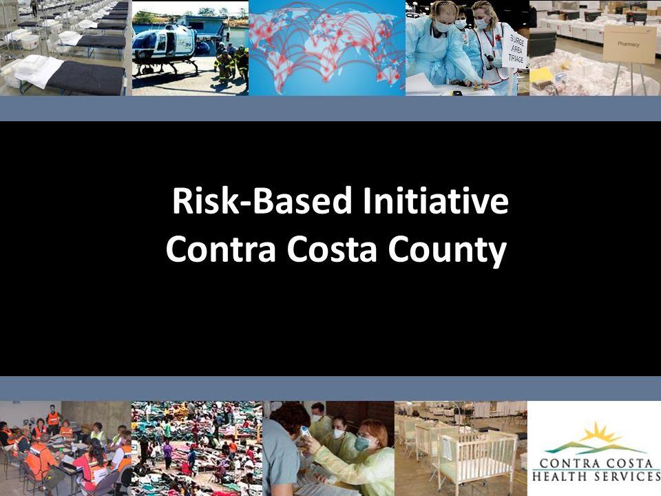 Risk-Based Initiative Contra Costa County