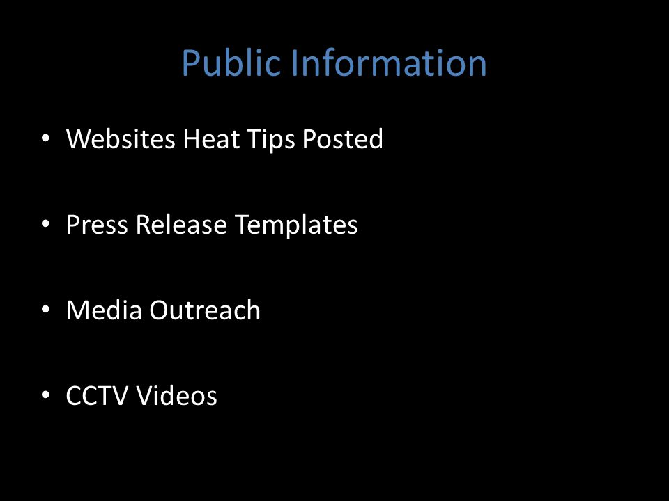Public Information Websites Heat Tips Posted Press Release Templates Media Outreach CCTV Videos
