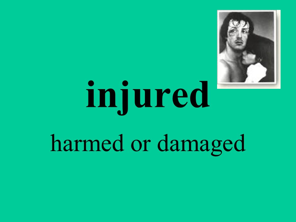 injured harmed or damaged