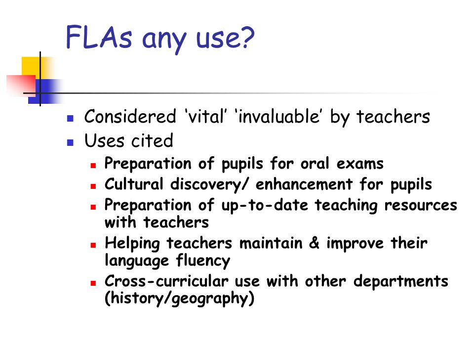 FLAs any use.