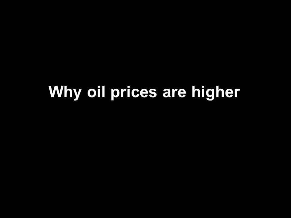 Why oil prices are higher