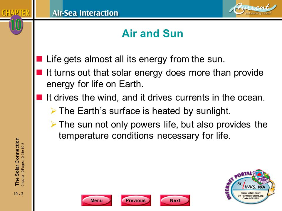 MenuPreviousNext 10 - 4 Air and Sun nWhat is air.It's the mixture of gases that surrounds us.