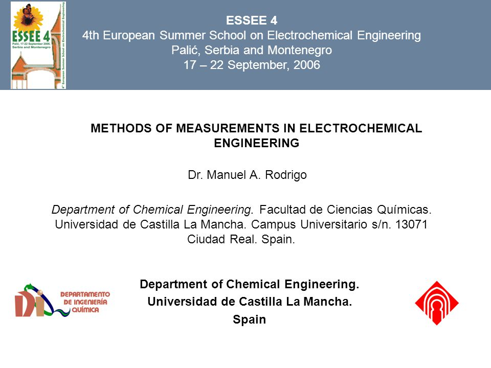 METHODS OF MEASUREMENTS IN ELECTROCHEMICAL ENGINEERING Dr.