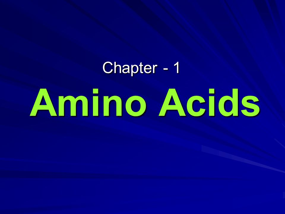 Overview Structure of the Amino Acids: – A.A.with nonpolar side chains – A.A.
