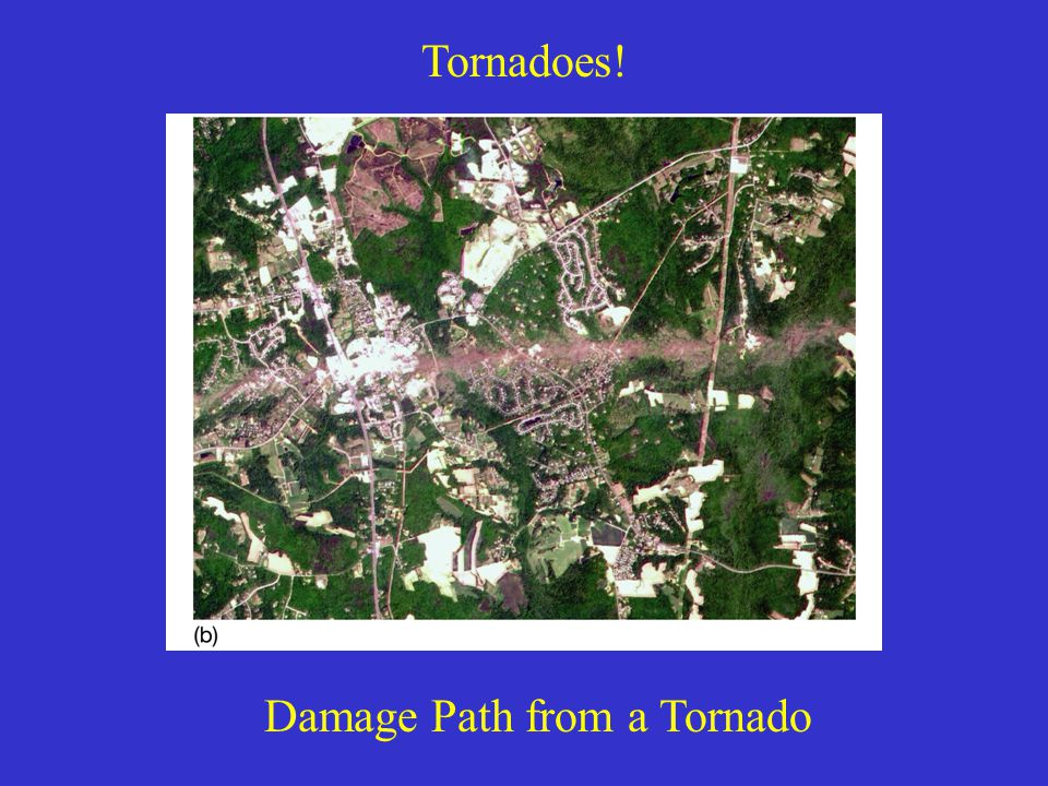 Tornadoes! Damage Path from a Tornado