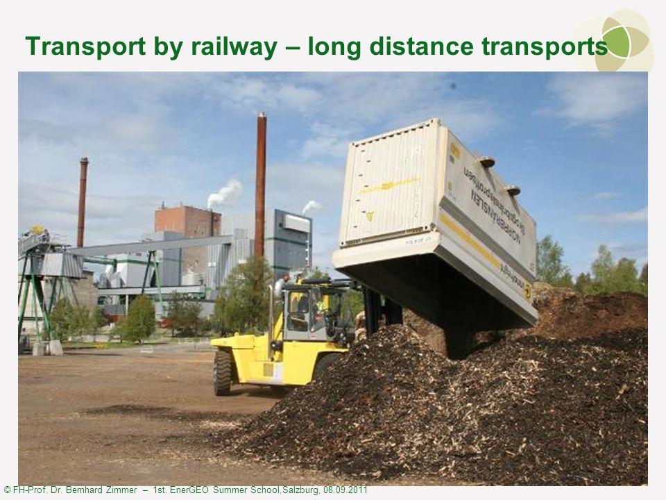 © FH-Prof. Dr. Bernhard Zimmer – 1st. EnerGEO Summer School,Salzburg, 08.09.2011 Transport by railway – long distance transports