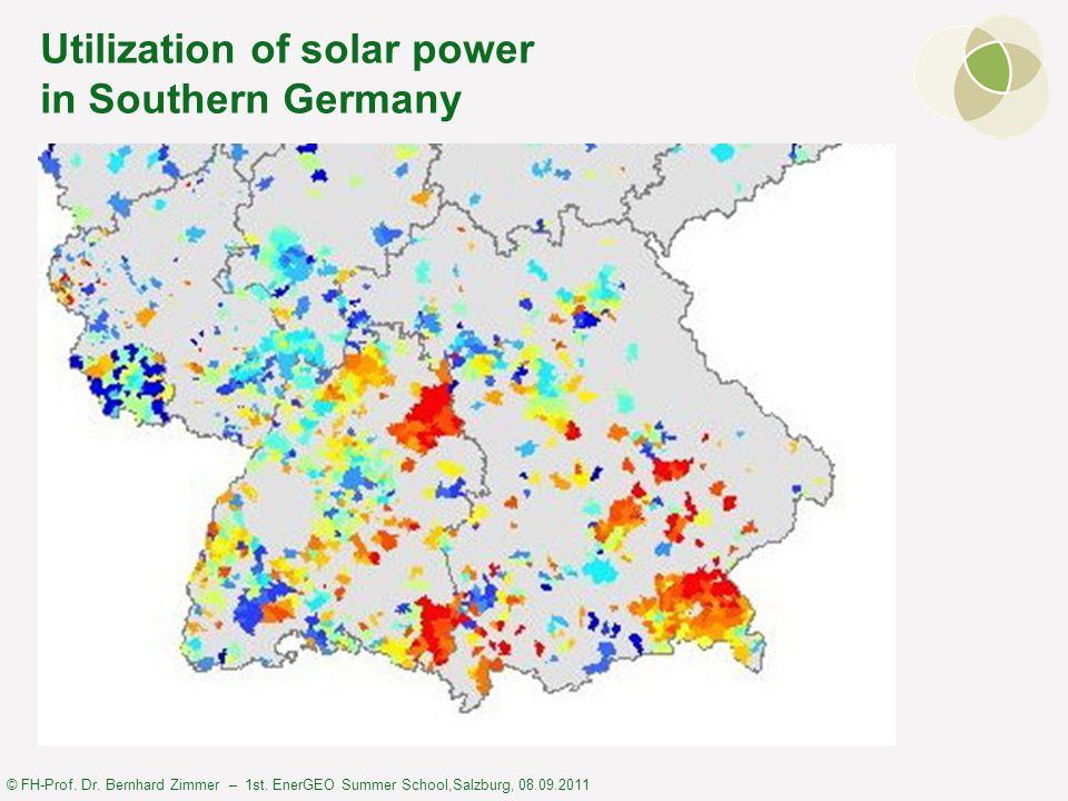 © FH-Prof. Dr. Bernhard Zimmer – 1st. EnerGEO Summer School,Salzburg, 08.09.2011 Utilization of solar power in Southern Germany
