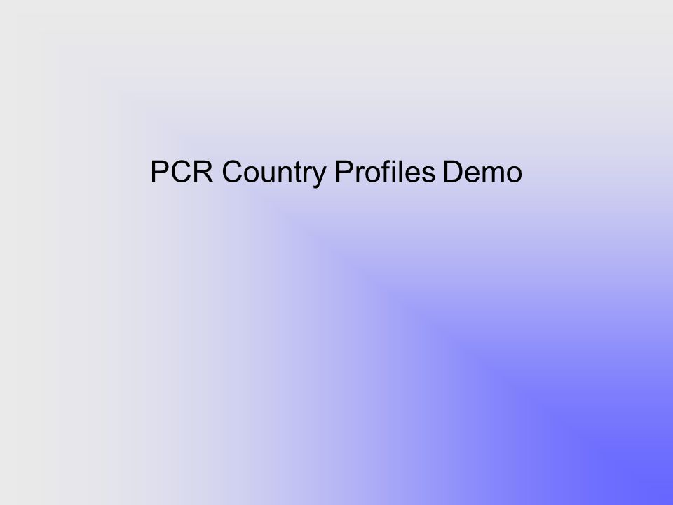 PCR Country Profiles Demo