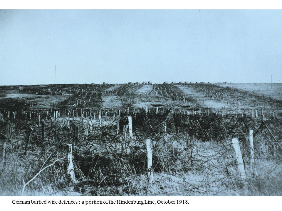 German barbed wire defences : a portion of the Hindenburg Line, October 1918.