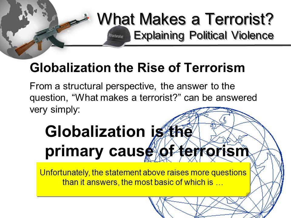 2 What Makes a Terrorist.
