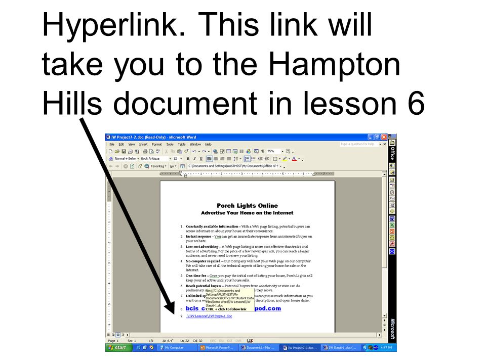 Hyperlink. This link will take you to the Hampton Hills document in lesson 6