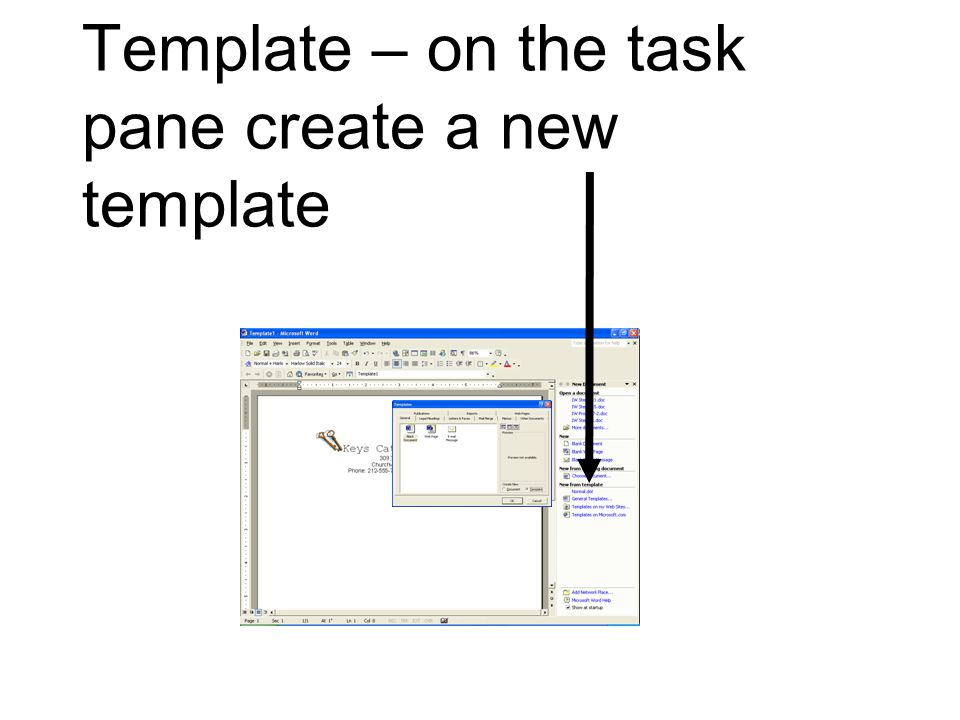 Template – on the task pane create a new template