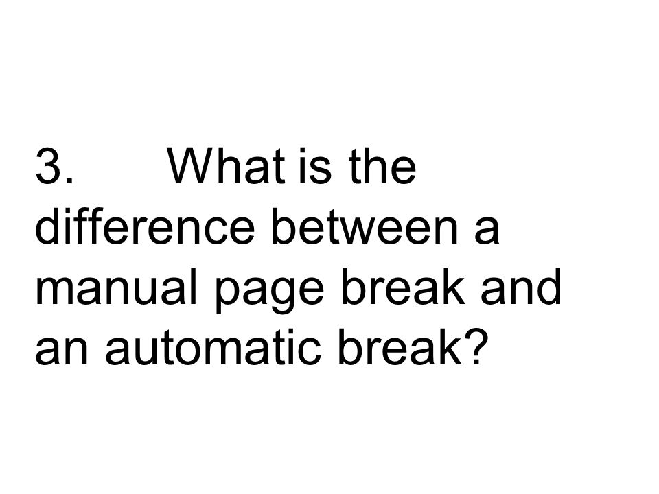 Word atomically inserts page breaks at the end of a page.