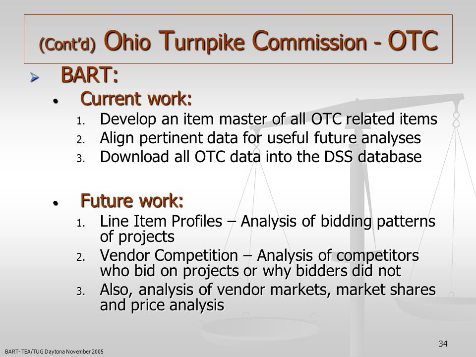34 (Cont'd) O hio T urnpike C ommission - OTC  BART: Current work: Current work: 1.