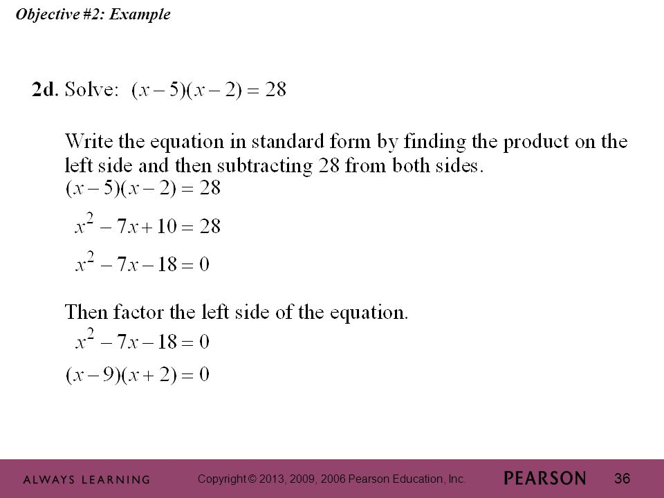 Copyright © 2013, 2009, 2006 Pearson Education, Inc. 36 Objective #2: Example