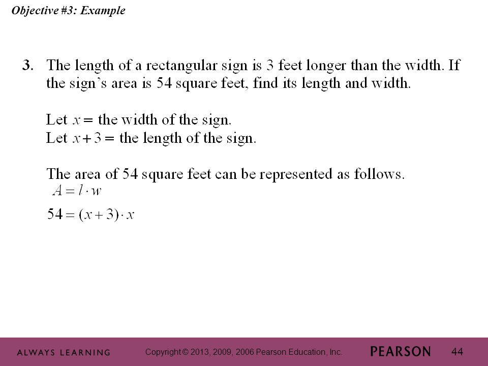 Copyright © 2013, 2009, 2006 Pearson Education, Inc. 44 Objective #3: Example