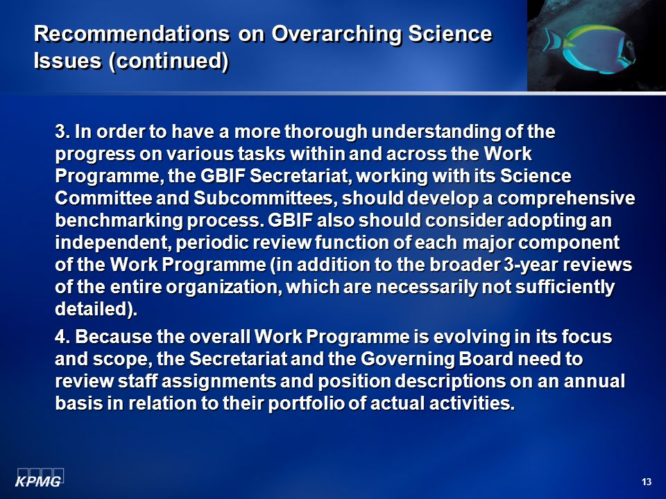 13 Recommendations on Overarching Science Issues (continued) 3.