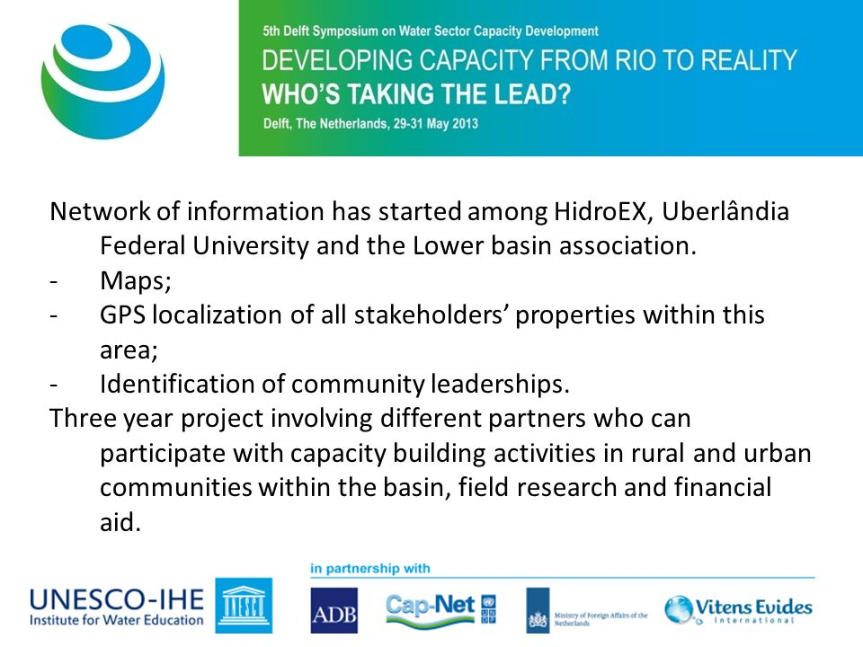 Network of information has started among HidroEX, Uberlândia Federal University and the Lower basin association.