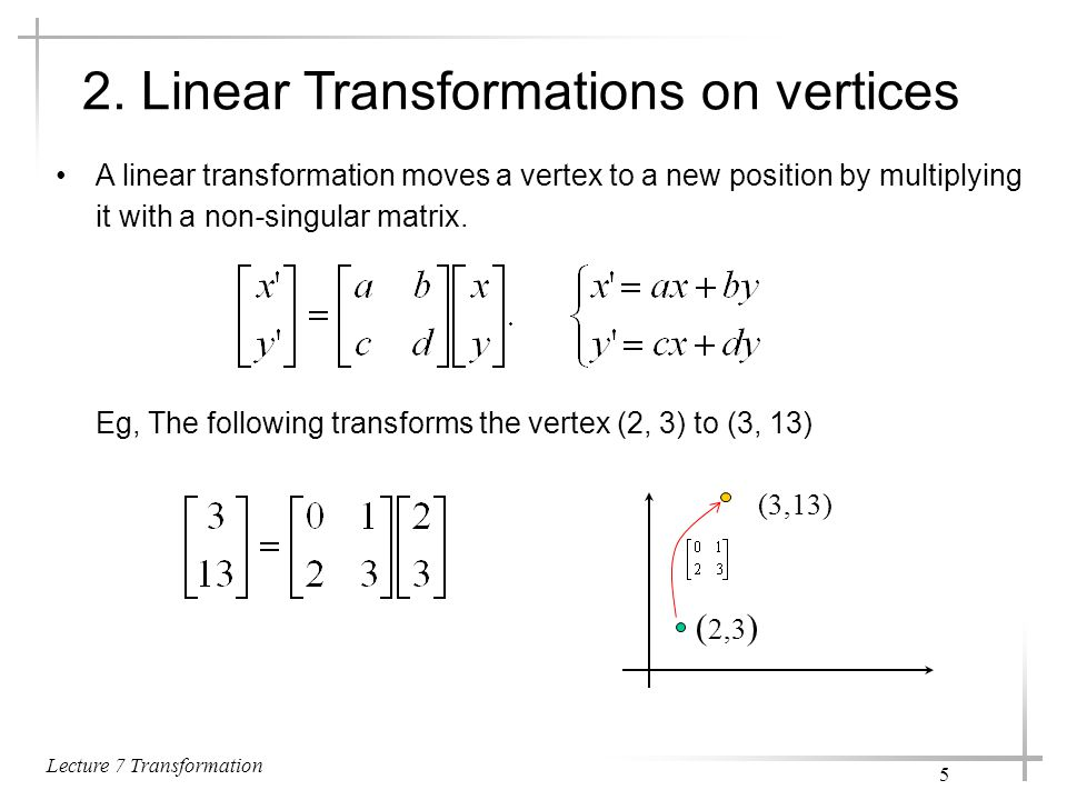 Lecture 7 Transformation 16 6.