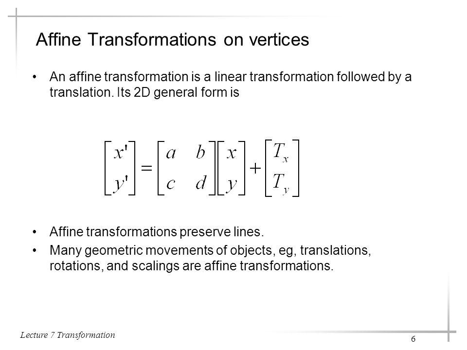 Lecture 7 Transformation 17 7.