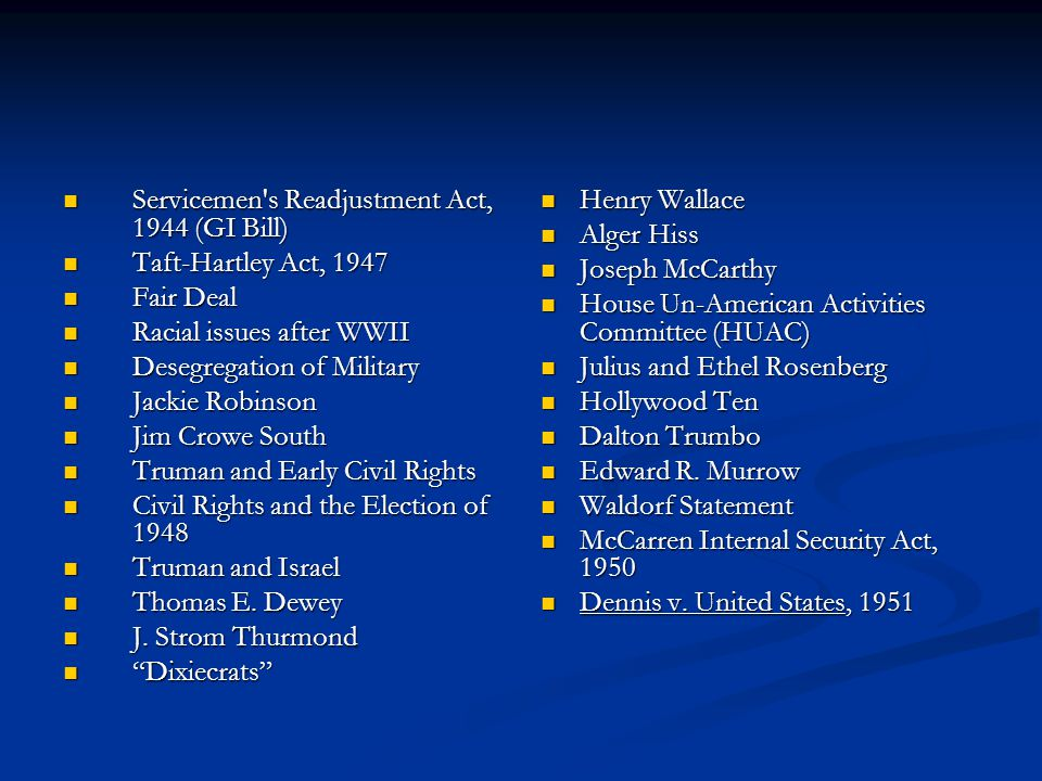 Postwar Domestic Adjustments US After WWII 10 million service men and women were demobilized.